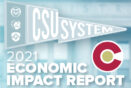CSU System economic study shows impact on talent retention, jobs, revenue